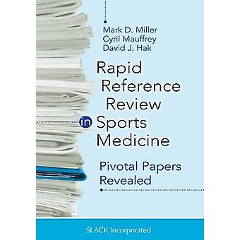 Rapid Reference Review in Sports Medicine - Pivotal Papers Revealed by