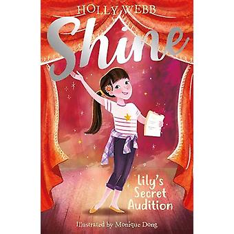 Lily's Secret Audition by Holly Webb - 9781788950350 Book