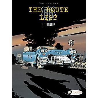 Route 66 List - The Vol. 1 - Illinois by Eric Stalner - 9781849184298