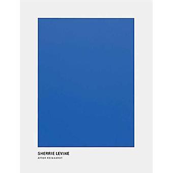Sherrie Levine - After Reinhardt by Ad Reinhardt - 9781644230091 Book