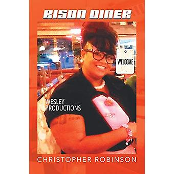 Bison Diner by Christopher W Robinson - 9781682898239 Book