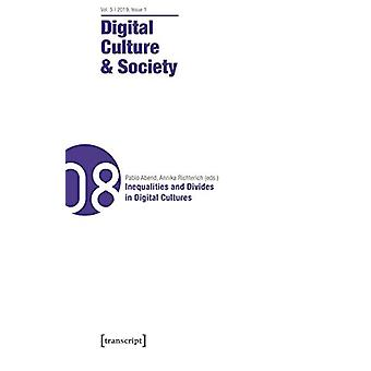 Digital Culture & Society (Dcs) Vol. 5 - Issue 1/2019 - Inequaliti