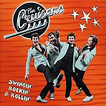 Cruisers - Swingin' Rockin' & Rollin' [CD] USA import