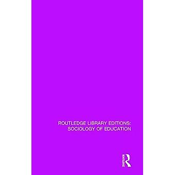 The Sociology of Comprehensive Schooling by Paul Bellaby - 9781138221
