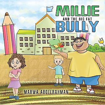 Millie and the Big Fat Bully by Abdelrahman & Marwa