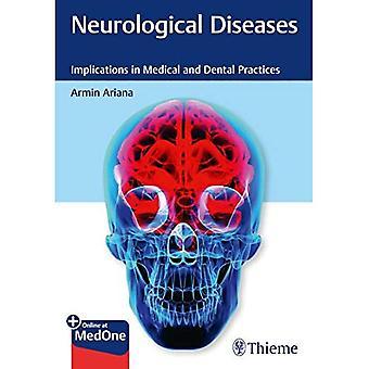 Neurologische ziekten: Implicaties in medische en tandheelkundige praktijken