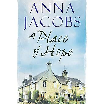 A Place of Hope by Anna Jacobs - 9781847514714 Book