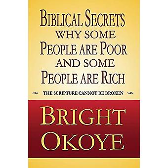 Biblical Secrets Why Some People Are Poor and Some People Are Rich by
