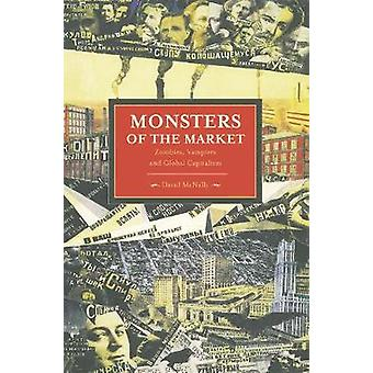 Monsters of the Market Zombies Vampires and Global Capitalism Historical Materialism