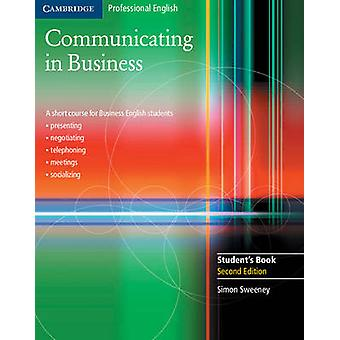 Communicating in Business Students Book by Simon Sweeney