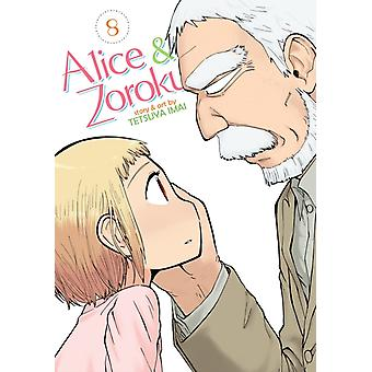 Alice  Zoroku Vol. 8 by Tetsuya Imai