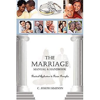 The Marriage Manual & Handbook : Practical Application to Proven Principles