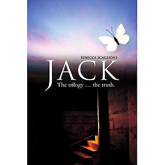 Jack: The Trilogy ... the Truth.