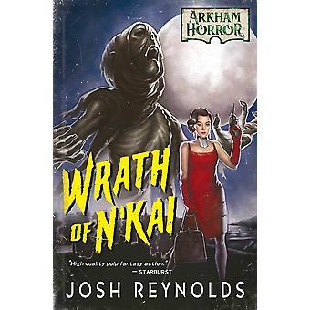 Wrath of N'kai: An Arkham Horror Novel by Josh Reynolds (Paperback, 2020)
