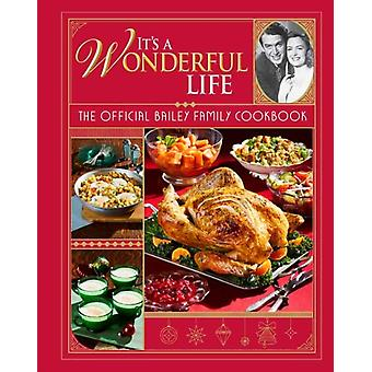 Its a Wonderful Life by Insight Editions