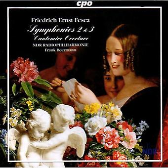 F.E. Fesca - Friedrich Ernst Fesca: Symphonies 2 & 3; Cantemire Overture [CD] USA import