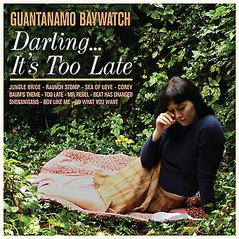 Guantanamo Baywatch - Darling... Its Too Late [CD] USA import
