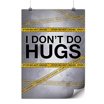 Matte or Glossy Poster with Hug Stop Introvert | Wellcoda | *y3472