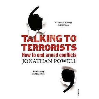 التحدث مع الإرهابيين--كيفية إنهاء الصراعات المسلحة جوناثان بأول
