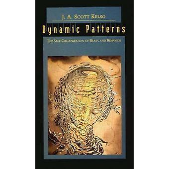 Dynamische Muster - die Selbstorganisation von Gehirn und Verhalten von J. A