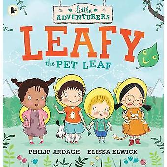 Liściaste liść zwierzętom przez Philip Ardagh - Elissa Elwick - Elissa Elwick -