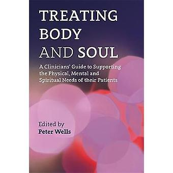 Behandeling van lichaam en ziel - een clinici gids voor de ondersteuning van de Physica