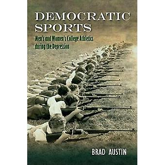 Democratic Sports - Men's and Women's College Athletics During the Dep