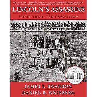 Los asesinos de Lincoln: su ensayo y ejecución