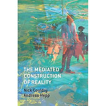 Medierad byggandet av verkligheten