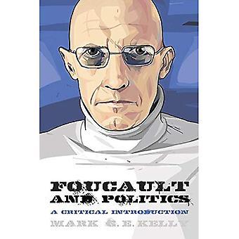 Foucault e politica: un'introduzione critica (pensando politica)