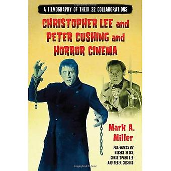 Christopher Lee ja Peter Cushing ja kauhu elokuva: filmografia 22 yhteistyötä