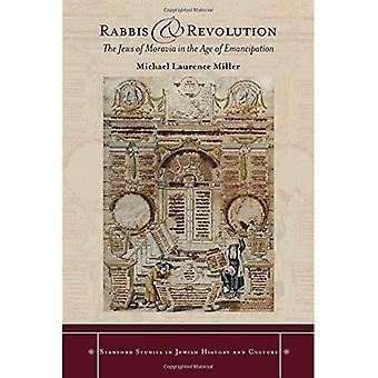 Rabbinere og Revolution: jødene av Moravia i en alder av frigjøring
