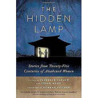 Den dolda lampan: Berättelser från tjugo-fem århundraden av vaknat kvinnor