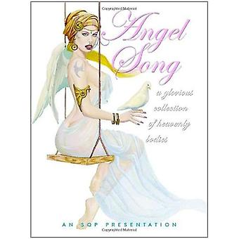 Angel Song: v. 1: A Glorious Collection of Heavenly Beauties