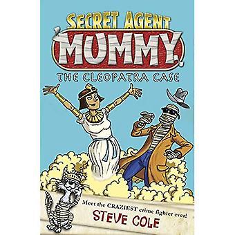 Le cas de Cléopâtre (Agent Secret momie)