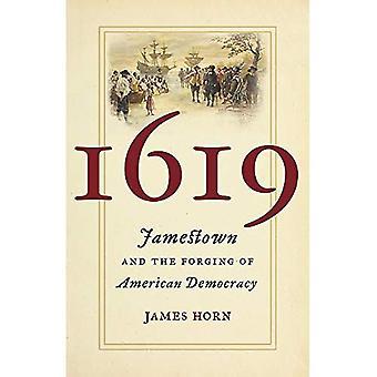 1619: Jamestown et l'établissement de la démocratie américaine