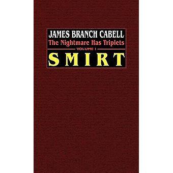 Smirt der Alptraum hat Drillinge Band 1 von Cabell & James Branch