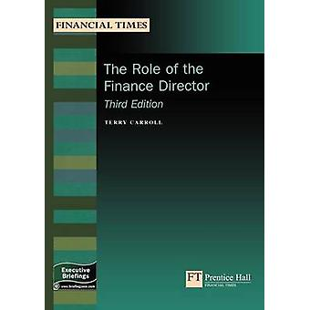 The Role of the Finance Director by Carroll & Terry