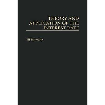 Teoría y aplicación de la tasa de interés por Schwartz y Eli