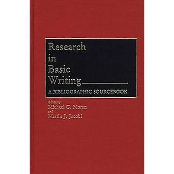 Research in Basic Writing A Bibliographic Sourcebook by Moran & Michael G.