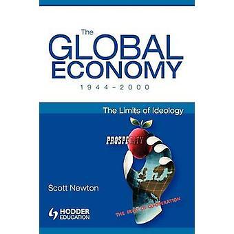 世界経済 19442000 ニュートン ・ スコットによってイデオロギーの限界