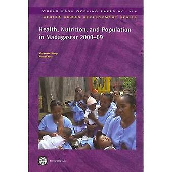 Health Nutrition and Population in Madagascar 200009 by Sharp & Maryanne