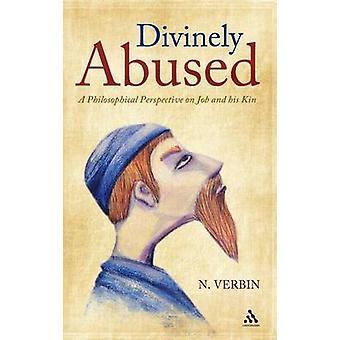 Guddommelig misbrukt et filosofisk perspektiv på jobb og hans slektninger av Verbin & Nehama