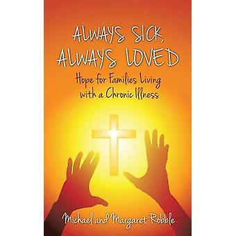 Always Sick Always Loved by Robble & Michael