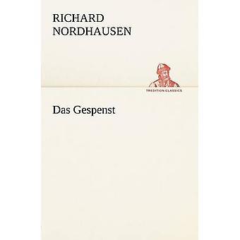 Das Gespenst by Nordhausen & Richard