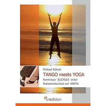Tango möter Yoga av Schnell & Michael