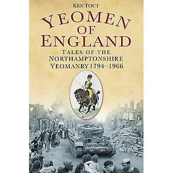 Yeomen of England - Tales of the Northamptonshire Yeomanry from 1794 b
