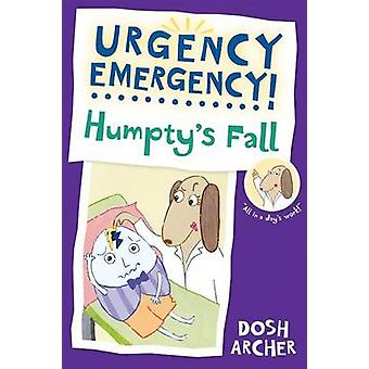 Humpty's Fall by Dosh Archer - Dosh Archer - 9780807583623 Book