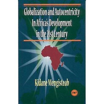 Globalization And Autocentricity - Globalization and Autocentricity in