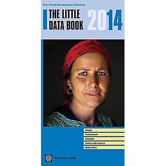 The Little Data Book - 2014 by World Bank - 9781464801655 Book